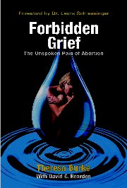 Forbidden Grief: The Unspoken Pain of Abortion